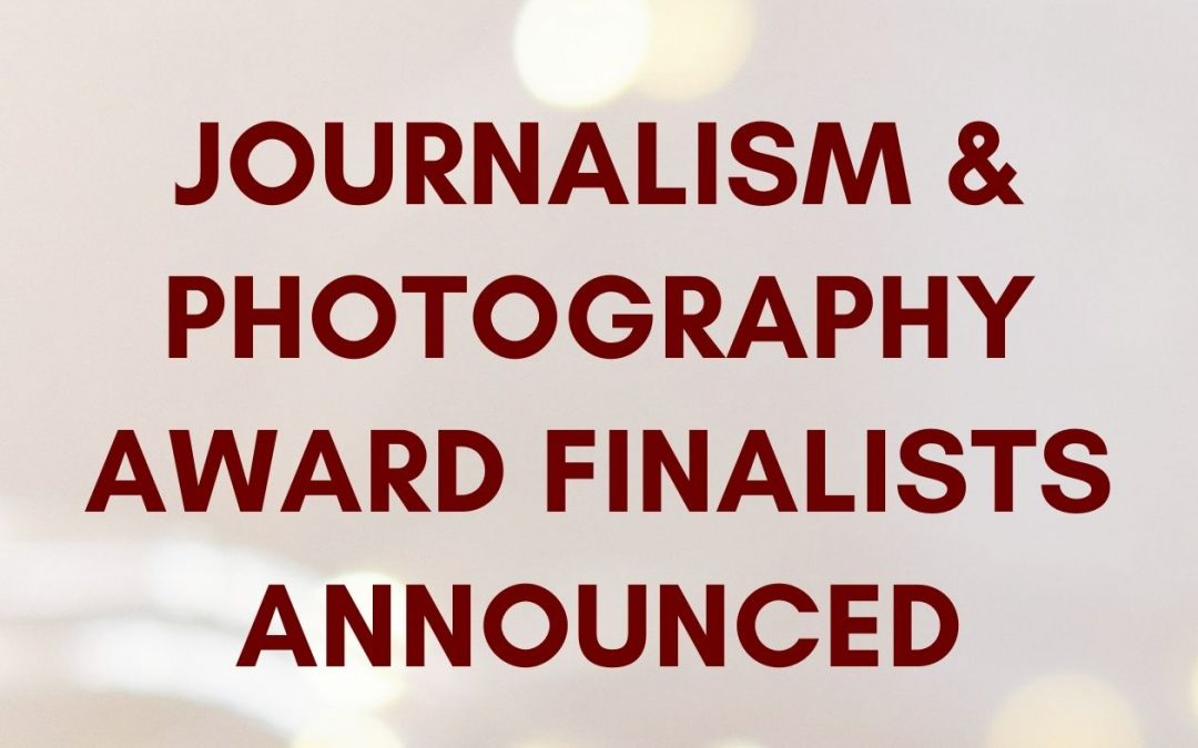 Journalism & Photography Award Finalists Announced