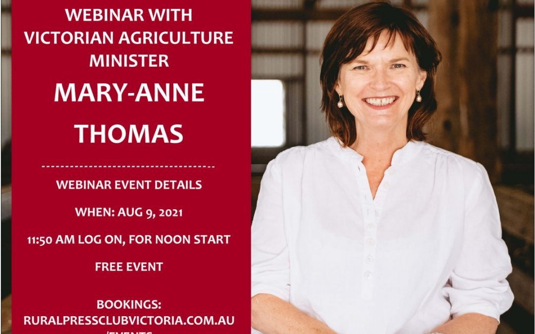 WEBINAR with Vic Ag Minister, Mary-Anne Thomas